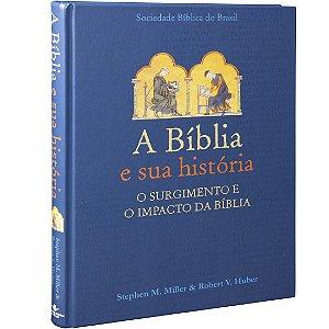 A Bíblia e Sua História