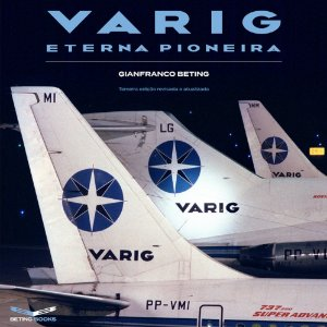 VARIG Eterna Pioneira - Terceira edição