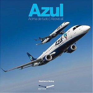 Azul Acima de Tudo / Azul Above All (edição português e inglês / english and portuguese edition)