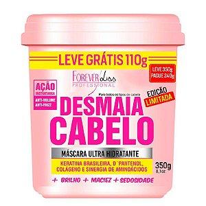 Forever Liss - Desmaia Cabelo Máscara Hidratante Anti Volume e Anti Frizz 350g - GRÁTIS 110g - EDIÇÃO LIMITADA