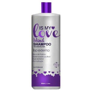 Is My Love - Shampoo que Alisa BLOND 500ml - Validade 10/2018