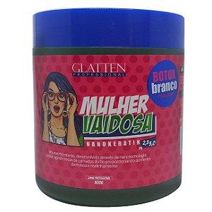 Glatten -  Mulher Vaidosa Branco Mousse Redutor de Volume 500g
