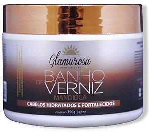Glamurosa - Banho de Verniz Mandioca Máscara Reconstrutora 350g
