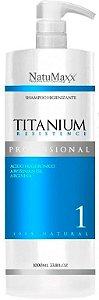 NatuMaxx – Titanium Resistence Shampoo Higienizante Passo 1 1L