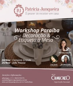 Workshop Decoração & Etiqueta a Mesa - CAMPINA GRANDE / PB