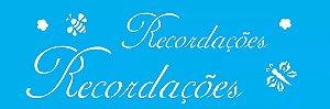 ESTENCIL 10X30 PALAVRAS RECORDACOES OPA1357