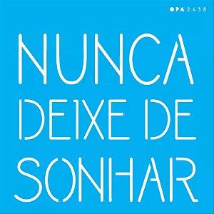 ESTENCIL SIMPLES 14X14 FRASE NUNCA DEIXE DE SONHAR OPA2438