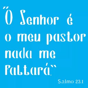 ESTENCIL 14X14 RELIGIAO SALMO SIMPLES OPA 2020