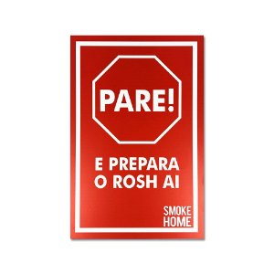 Placa Smoke Home Pare e Prepara