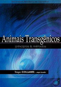 Animais Transgênicos - Princípios e Métodos