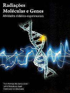 Radiações Moléculas e Genes - Atividades didáticos-experimentais