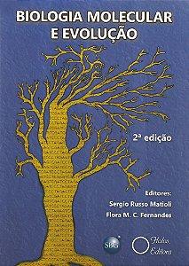 Biologia Molecular e Evolução - 2° edição