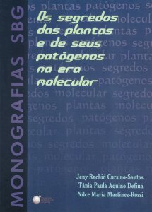 Os segredos das plantas e de seus patógenos na era molecular