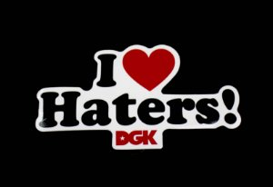 Adesivo DGK Chronic - Haters
