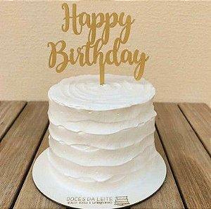 Topo de bolo - Happy Birthday -1 MDF - Várias cores