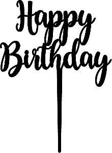 Topo de bolo - Happy Birthday -1 MDF - Varias cores