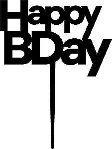 Topo de bolo - Happy Birthday -2 MDF - Varias cores
