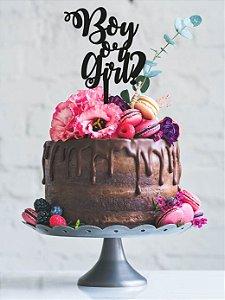 Topo de bolo -Boy or Girl - Acrílico - Várias cores