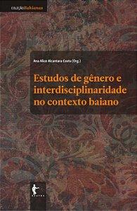 Estudos de gênero e interdisciplinaridade no contexto baiano