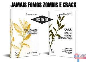 JAMAIS FOMOS ZOMBIS E CRACK