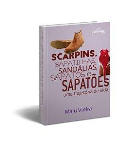 Scarpins, Sapatilhas, Sandálias, Sapatos E Sapatões: Uma Trajetória De Vida