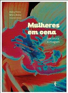 Mulheres em Cena: literatura e imagem