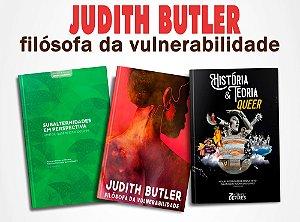 Judith Butler + Subalternidades em perspectiva + História e Teoria Queer