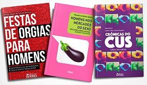 Festas de orgias + Homens no mercado do sexo + Crônicas do CUS