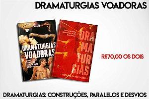 Dramaturgias voadoras + Dramaturgias: construções, paralelos e desvios