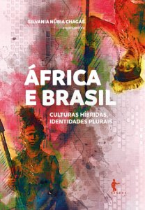 África e Brasil: culturas híbridas, identidades plurais