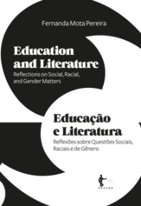 Education and Literature : reflections on social, racial, and gender matters | Educação e Literatura: reflexões sobre questões sociais, raciais e de gênero