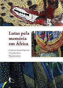 Lutas pela memória em África