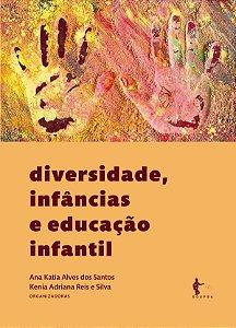 Diversidade, infâncias e educação infantil
