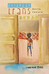 Crianças Trans: Infâncias possíveis