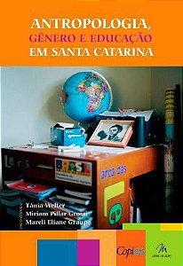 Antropologia, Gênero e Educação em Santa Catarina