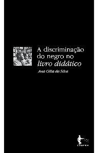 A discriminação do negro no livro didático (3ª edição)
