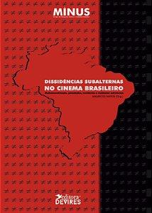 Dissidências subalternas no cinema brasileiro: redemocratização, juventudes, territórios e violências estruturais