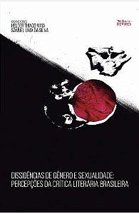 Dissidências de gênero e sexualidade : percepções da crítica literária brasileira