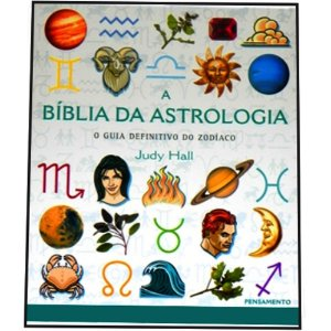 A Bíblia da Astrologia