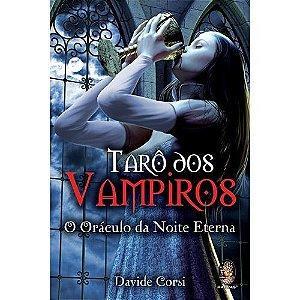 Tarô dos Vampiros - O Oráculo da Noite Eterna