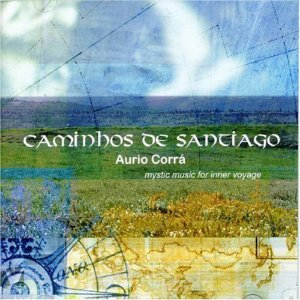 CD Caminhos De Santiago Aurio Corrá