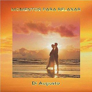 CD Momentos para Relaxar Di Augusto