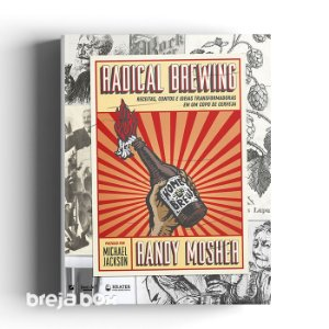Livro Radical Brewing (Randy Mosher) Breja Box