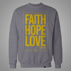 Moletom Unissex - Faith-Hope-Love