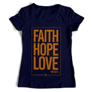 Camiseta Feminina - Faith-Hope-Love