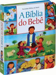Bíblia do bebê Sociedade Bíblica do Brasil