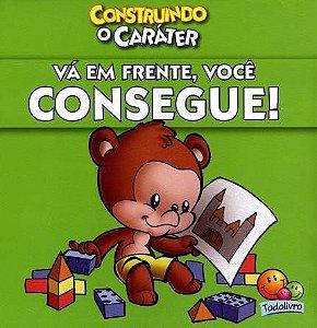 Livro Construindo o caráter: Vá EM FRENTE, você consegue!