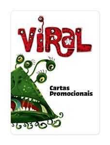 Viral - Cartas Promocionais