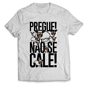 Camiseta Pregue não se cale