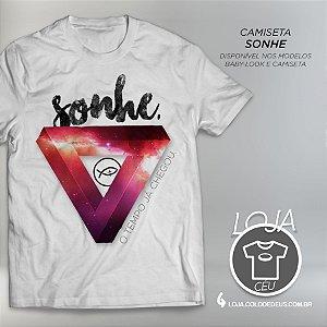 Camiseta Sonhe